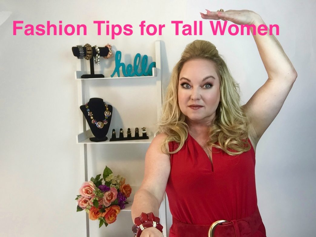 Fashion Tips For Tall Women Lori Ann Robinson
